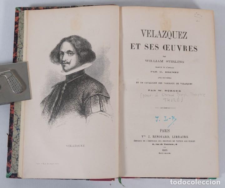 VELAZQUEZ ET SES OEUVRES - WILLIAM STIRLING - J.RENOUARD LIBRAIRE 1865 (Libros Antiguos, Raros y Curiosos - Bellas artes, ocio y coleccion - Pintura)