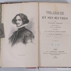 Libros antiguos: VELAZQUEZ ET SES OEUVRES - WILLIAM STIRLING - J.RENOUARD LIBRAIRE 1865. Lote 269748223