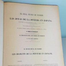 Libros antiguos: EL REAL MUSEO DE MADRID Y LAS JOYAS DE LA PINTURA EN ESPAÑA, MADRID 1857, 25 LITOGRAFÍAS Y TEXTOS. Lote 270094918