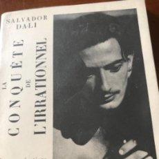 Libros antiguos: LA CONQUETE DE L'IRRATIONNEL SALVADOR DALI 1935. Lote 270123833