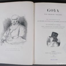 Libros antiguos: GOYA - CHARLES YRIARTE - HENRI PLOS IMPRIMEUR-ÉDITEUR 1867. Lote 270154168
