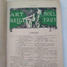 Libros antiguos: L'ART BELGE NOEL 1921, IDIOMA FRANCÉS,UN LIBRO DE 100 AÑOS!!!. Lote 270888018