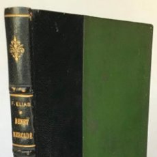 Libri antichi: BENET MERCADÉ, LA SEVA VIDA I LA SEVA OBRA. - ELIAS, FELIU.. Lote 273124143