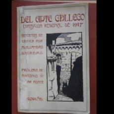 Livres anciens: DEL ARTE GALLEGO. EXPOSICIÓN REGIONAL 1917. (BOCETOS DE CRÍTICA). ALEJANDRO BARREIRO. Lote 274884418