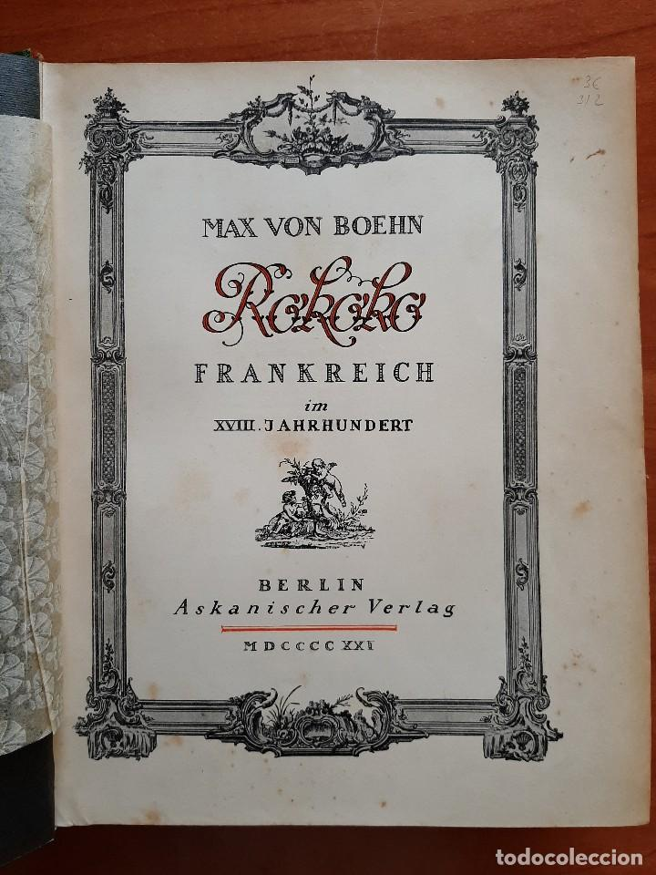 Libros antiguos: 1921 ROKOKO FRANKREICH M XVIII JAHRHUNDERT - MAX VON BOEHN / ILUSTRADO - EN ALEMÁN - Foto 4 - 276580993