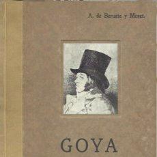 Libros antiguos: GOYA, POR A. DE BERUETE Y MORET. COMPENDIOS DE F.J. SÁNCHEZ CANTÓN. (MADRID, 1928). Lote 277193868