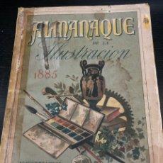 Libros antiguos: ALMANAQUE DE LA ILUSTRACIÓN 1885.. Lote 277224253
