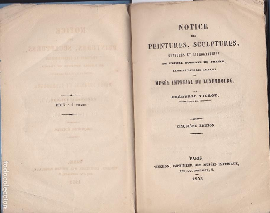 Libros antiguos: * CATÁLOGO MUSEO LUXEMBURGO * Notice des peintures, sculptures, gravures ... / Frédéric Villot- 1853 - Foto 2 - 277460513