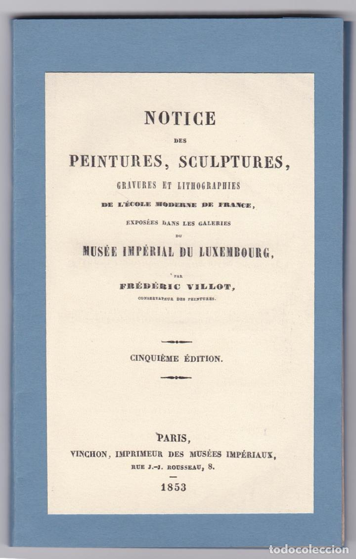 * CATÁLOGO MUSEO LUXEMBURGO * NOTICE DES PEINTURES, SCULPTURES, GRAVURES ... / FRÉDÉRIC VILLOT- 1853 (Libros Antiguos, Raros y Curiosos - Bellas artes, ocio y coleccion - Pintura)