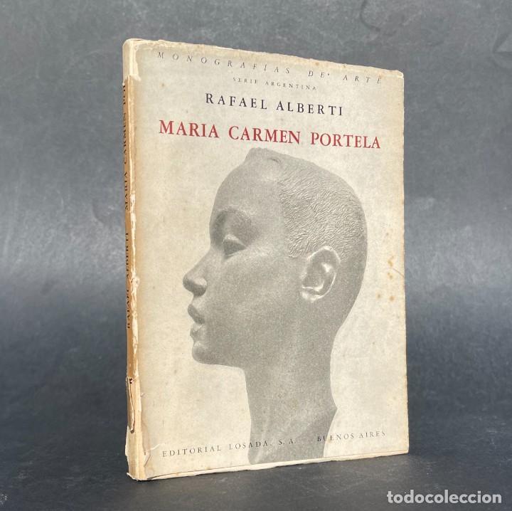 RAFAEL ALBERTI - MARÍA CARMEN PORTELA - MONOGRAFÍAS DE ARTE (Libros Antiguos, Raros y Curiosos - Bellas artes, ocio y coleccion - Pintura)