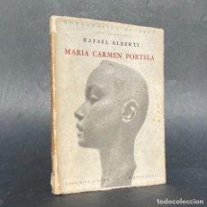Libros antiguos: RAFAEL ALBERTI - MARÍA CARMEN PORTELA - MONOGRAFÍAS DE ARTE. Lote 278176828