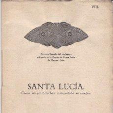 Libros antiguos: SANTA LUCÍA: COMO LOS PINTORES HAN INTERPRETADO SU IMAGEN. Lote 278342323