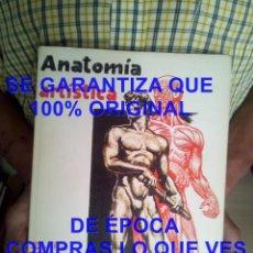 Libros antiguos: ANATOMIA ARTISTICA EMILIO FREIXAS 1969 800 GRS U56. Lote 278407033