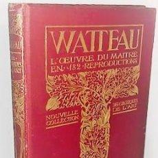Libros antiguos: WATTEAU L'OEUVRE DU MAITRE ... 1912. Lote 279523668