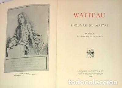 Libros antiguos: WATTEAU LOEUVRE DU MAITRE ... 1912 - Foto 2 - 279523668