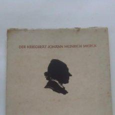 Libros antiguos: DER KRIEGSTRAT JOHAN HEINRICH MERCK. 1941.. Lote 282500593