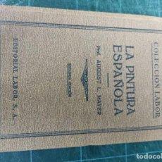 Livres anciens: AUGUSTO L.MAYER. LA PINTURA ESPAÑOLA. LABOR.. Lote 286482018