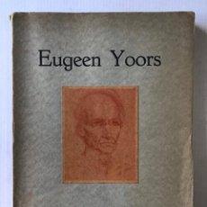 Libros antiguos: EUGEEN YOORS.. Lote 286633163