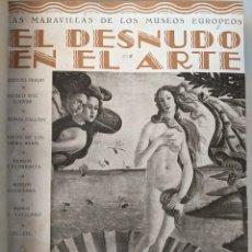 Libros antiguos: EL DESNUDO EN EL ARTE - PRIMERA EDICION - EMILIANO M-AGUILERA - COMPLETA MAYO 1932. Lote 288710358