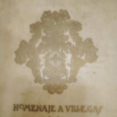 Livros antigos: LIBRO HOMENAJE A VILLEGAS 1919. Lote 289349113