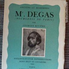 Libros antiguos: MR. DEGAS. BOURGEOIS DE PARIS. GEORGES RIVIERE. FLOURY 1935.. Lote 289699318