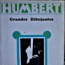 Livros antigos: JOSE Mª CADENA - MANUEL HUMBERT - GRANDES DIBUJANTES. Lote 293800293