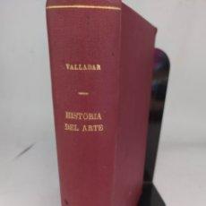Libros antiguos: HISTORIA DEL ARTE .FRANCISCO DE P. VALLADAR . 1896. Lote 294830243