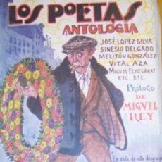Libros antiguos: ANTOLOGIA, 1929 LOS POETAS JOSÉ LÓPEZ SILVA, SINESIO DELGADO, MELITÓN GONZÁLEZ, VITAL AZA....0G. Lote 27216851