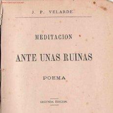 Libros antiguos: MEDITACIÓN ANTE UNAS RUINAS : POEMA / JOSÉ VELARDE YUSTI.. Lote 25229708