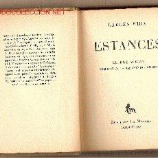 Libros antiguos: ESTANCES : LLIBRE SEGON, PRECEDIT DE LA REEDICIÓ DEL PRIMER / CARLES RIBA. Lote 27568834