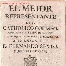 Libros antiguos: S.XVIII- EL MEJOR REPRESENTANTE DE EL CATHOLICO COLISEO REPRESENTA POR TÍTULOS DE COMEDIAS *RARO*. Lote 23636434