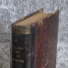 Libros antiguos: LA METAFÍSICA LA POESIA .. POLÉMICA .. POR RAMÓN DE CAMPOAMOR Y JUAN VALERA 1891. Lote 16337948