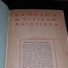Libros antiguos: ASTURIAS - LA POESIA LIRICA ASTURIANA ,DISCURSOS DE DIFERENTES AUTORES , IMP.LA ROTATIVA, GIJON 1923. Lote 27489213