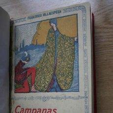 Libros antiguos: CAMPANAS PASCUALES. POESÍAS. VILLAESPESA (FRANCISCO). Lote 16954290