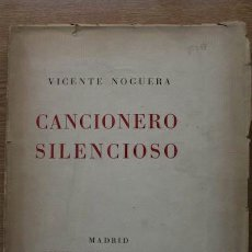 Libros antiguos: CANCIONERO SILENCIOSO. NOGUERA (VICENTE). Lote 17171942