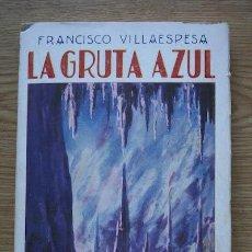 Libros antiguos: LA GRUTA AZUL. POESÍAS. VILLAESPESA (FRANCISCO). Lote 17284288
