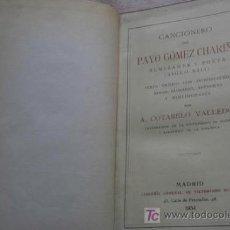Libros antiguos: CANCIONERO DE PAYO GÓMEZ CHARIÑO, ALMIRANTE Y POETA (SIGLO XIII). COTARELO VALLEDOR (A.). Lote 17502405