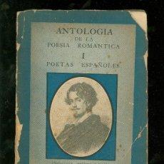 Libros antiguos: ANTOLOGIA DE LA POESIA ROMANTICA I. POETAS ESPAÑOLES. COL. VERSO Y PROSA. MANUEL ALTOLAGUIRRE.. Lote 19645597