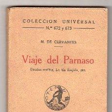 Libros antiguos: COLECCION UNIVERSAL Nº 672 Y 673. VIAJE DEL PARNASO POR M. DE CERVANTES. ED. CALPE MADRID 1922. Lote 17743507