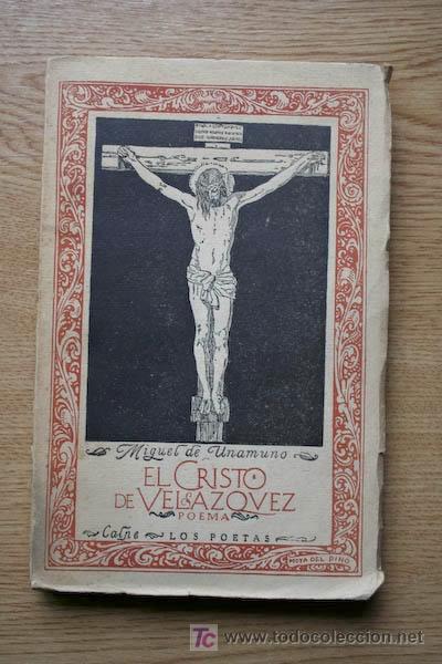 EL CRISTO DE VELÁZQUEZ. POEMA. UNAMUNO (MIGUEL DE) (Libros antiguos (hasta 1936), raros y curiosos - Literatura - Poesía)