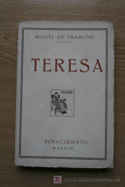 TERESA. RIMAS DE UN POETA DESCONOCIDO PRESENTADAS Y PRESENTADO POR… UNAMUNO (MIGUEL DE) (Libros antiguos (hasta 1936), raros y curiosos - Literatura - Poesía)