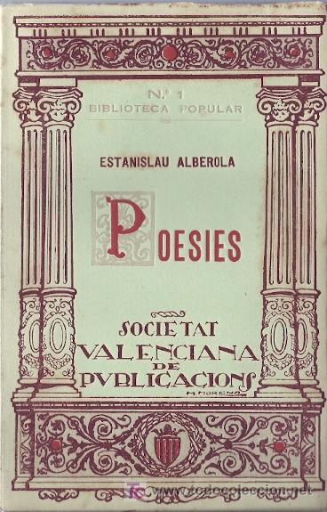POESIES / ESTANISLAU ALBEROLA - 1926 * QUATRETONDA * (Libros antiguos (hasta 1936), raros y curiosos - Literatura - Poesía)