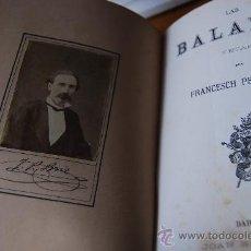 Libros antiguos: MUY RARO LAS BALADAS. BARCELONA, JOAN ROCA Y BROS, 1878. FOTOGRAFÍA ALBÚMINA DE ÉPOCA CON FIRMA. Lote 27216999