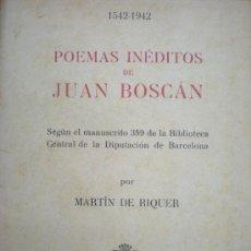 Libros antiguos: POESÍA. FOLLETO. POEMAS INÉDITOS DE JUAN BOSCÁN. BARCELONA. 1942.. Lote 18344030