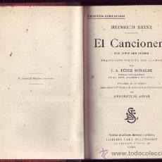 Alte Bücher - EL CANCIONERO. Heinrich HEINE. ¡Una joya! - 26718014