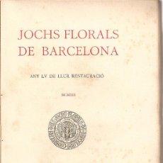 Libros antiguos: JOCHS FLORALS DE BARCELONA. BCN : LA RENAIXENSA, 1913. 23X15CM. 146 P.. Lote 18824953