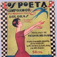 Libros antiguos: LOS POETAS. CAMPOAMOR SUS MEJORES VERSOS. DOLORAS. SEGUNDA SERIE. PROLOGO DE VICENTE DEL OLMO.. Lote 18872295