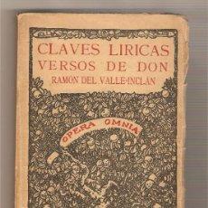 Libros antiguos: CLAVES LÍRICAS .- RAMÓN DEL VALLE INCLÁN. Lote 98797042