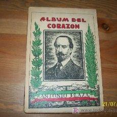 Libros antiguos: ALBÚM DEL CORAZÓN-POESÍAS COMPLETAS- ANTONIO PLAZA, CON UN PRÓLOGO DE JUAN DE DIOS PEZA-S/F.. Lote 20567515