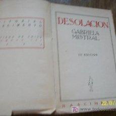 Libros antiguos: DESOLACIÓN-GABRIELA MISTRAL-EDITORIAL NASCIMIENTO- 1926-SANTIAGO DE CHILE. Lote 20621690